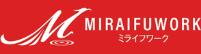 MIRAIFUWORK